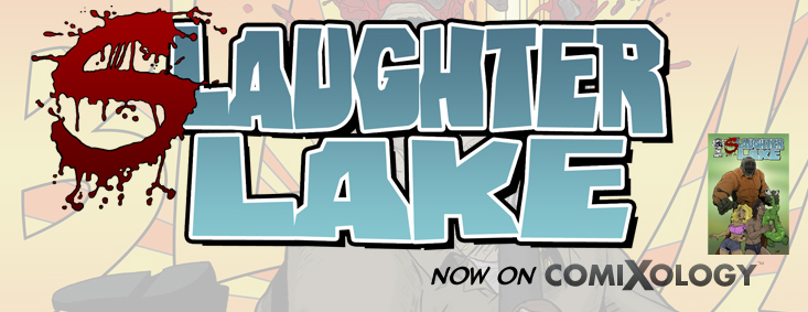Read 'Slaughter Lake' horror comic on Comixology